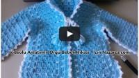 Videolu Tığla Bebek Hırkası Örülüşü