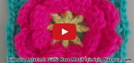 videolu-aciklamali-kare-gullu-motif-orgusu