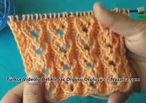 turkce-videolu-delikli-ajurlu-sac-orgusu-ornek-anlatimi