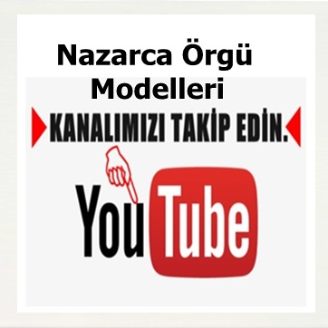 Nazarca-orgu-modelleri-youtube